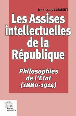 les_assises_intellectuelles_1880-1914